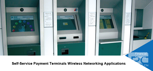 Self-Service Payment Terminals Wireless Networking Applications